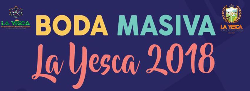 BODA MASIVA LA YESCA 2018